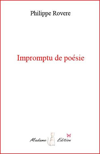 Impromptu de poésie - Philippe Rovere