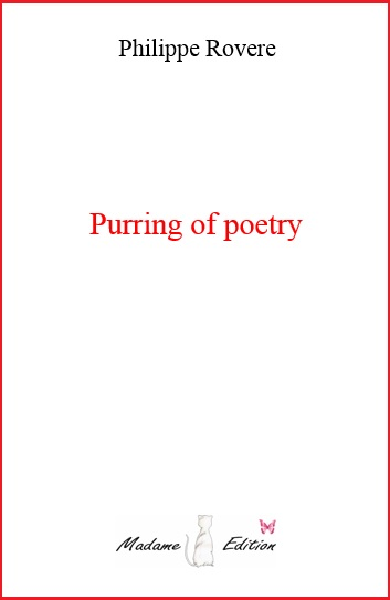 Purring of poetry - Philippe Rovere